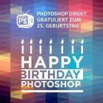 CREATE NOW ONLINE – PHOTOSHOP WIRD 25! FEIERT MIT!
